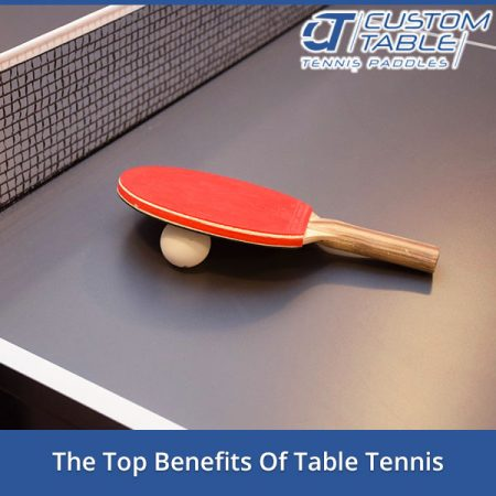 The Top Benefits Of Table Tennis